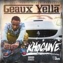 Geaux Yella - Khocaine mixtape cover art