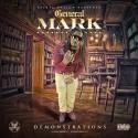 General Mark - Demonstrations mixtape cover art
