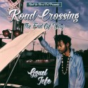 Gguel Jefe - Road Crossing (The End Of Day) mixtape cover art