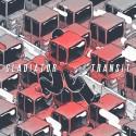 Gladiator - Transit mixtape cover art