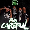 Glizzy Gang - Be Careful mixtape cover art