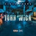Glock Young - John Wick mixtape cover art