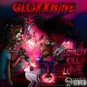 Glokknine - Loyalty Kill Love mixtape cover art