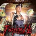 God Foreign - Foreign Life mixtape cover art