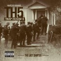 Gucci Mane - Trap House 5 (The Final Chapter) mixtape cover art