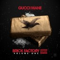 Gucci Mane - Brick Factory mixtape cover art