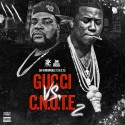 Gucci Vs. C.N.O.T.E 2 mixtape cover art