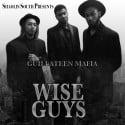 Guillateen Mafia - Wise Guys mixtape cover art