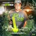 Gutta! - Get High Or Die Trying mixtape cover art