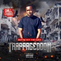 Gutta Wit The Sack - Trappagedon (Hosted By ChillGoHard) mixtape cover art
