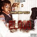 Gwola Gang Telle - Blood Sweat & Tears mixtape cover art