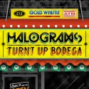 Halograms - Turnt Up Bodega EP mixtape cover art