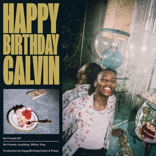 Happybirthdaycalvin No Friends Nodj