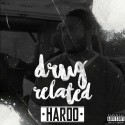 Hardo - Drug Related mixtape cover art
