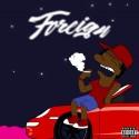 $haun - Foreign mixtape cover art
