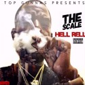 Hell Rell - The Scale mixtape cover art