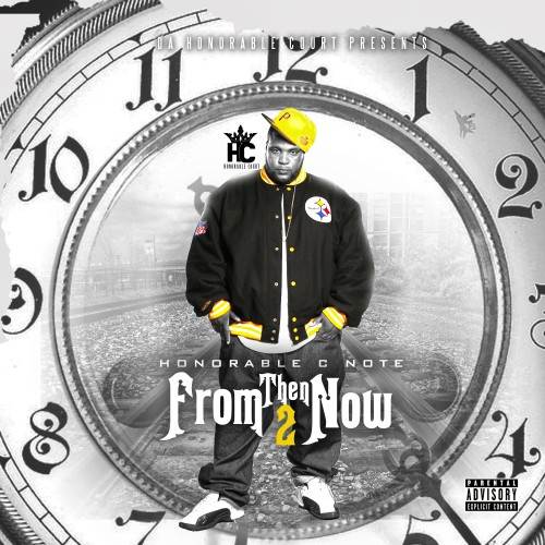 http://images.livemixtapes.com/artists/nodj/honorable_c_note-from_then_til_now/cover.jpg