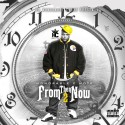 Honorable C Note - From Then Til Now mixtape cover art