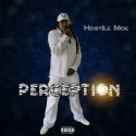 Hostile Moe - Perception mixtape cover art