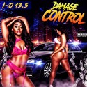 I O 13 5 - Damage Control mixtape cover art