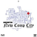 iAmCompton - New Comp City mixtape cover art