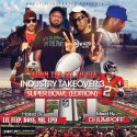 Industry Takeover 3 Pt. 1 (Hosted By Lil Flip, Boss, Mr. LPD) mixtape cover art