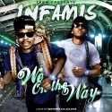 iNFAMIS - We On The Way mixtape cover art