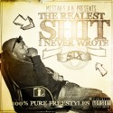 Mistah FAB - Realist Shit I Never Wrote 6 mixtape cover art