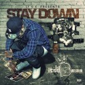 Itz Lil B Man - Stay Down mixtape cover art