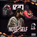 Izzo - Note 2 Self mixtape cover art