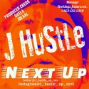 J Hustle - Next Up mixtape cover art