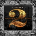 J Money - Trapper Of The Year 2 mixtape cover art