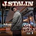 J. Stalin - The Real World West Oakland 3 mixtape cover art