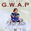 Jae Gee - GWAP (Birth Of A Gwap God) mixtape cover art
