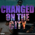 Jay Lewis - Changed On The City mixtape cover art