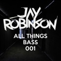 Jay Robinson - All Things Bass Pack 001 mixtape cover art