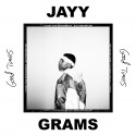 Jayy Grams - Good Times mixtape cover art
