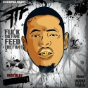 Jc Flamez - F*ck The Fame Feed The Fam (FTF) mixtape cover art