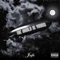 Jefe (Shy Glizzy) - The World Is Yours mixtape cover art