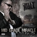 Jelly Roll - Mid Grade Miracle: The Boston George Story mixtape cover art