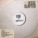 Jesse Slayter - 10K Bootleg EP mixtape cover art