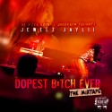 Jewelz Jaylii - Dopest Bitch Ever mixtape cover art