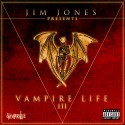 Jim Jones - Vampire Life 3 mixtape cover art