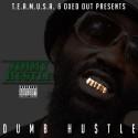 Jimmy Hu$tle - Dumb Hustle mixtape cover art