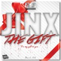 Jinx - The Gift mixtape cover art