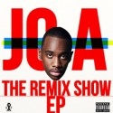 Jo A - Jo A The Remix Show EP mixtape cover art