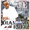 Joe Gifted - Diamond In The Ruff mixtape cover art