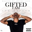 Joe Gifted - Gifted I Am mixtape cover art