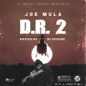 Joe Mula - D.R. 2 mixtape cover art