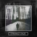 Joe Slick - Strange Daze mixtape cover art